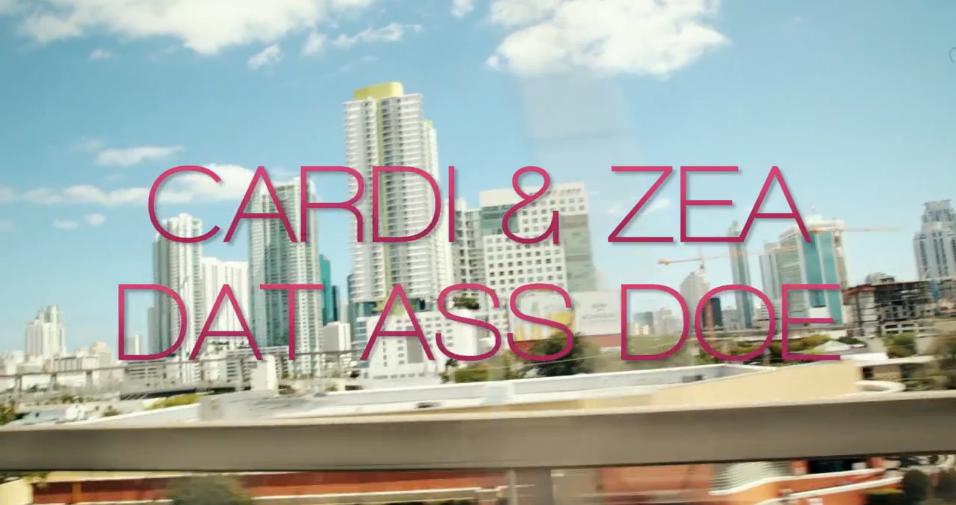 """Cardi & Zea – """"Dat Ass Doe"""""""